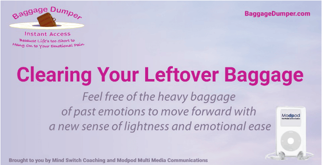 Clearing All Of Your Leftover Emotional Baggage