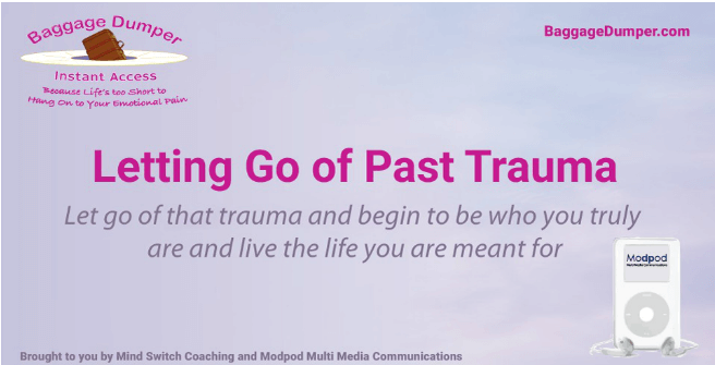 Letting Go Of Past Trauma