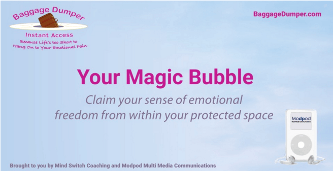 Your Magic Bubble Of Protection