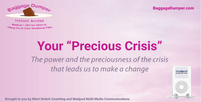 Your Precious Crisis